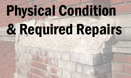 Physical Condition & Required Repairs